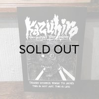 """KAZUHIRO """"TRASH WORKS 1982 TO 2015 THIS IS NOT ART,THIS IS LIFE"""""""