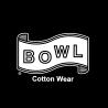 BOWL Cotton Wear